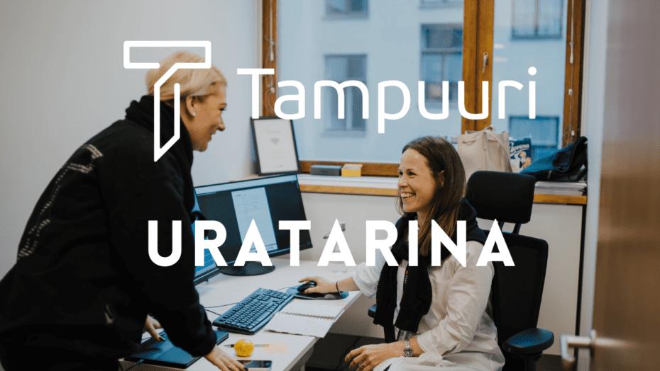 """HR Manager Emilia Boman: """"Tampuuri on kannustava, välittävä ja luotettava. Täällä on kivaa olla töissä!"""""""